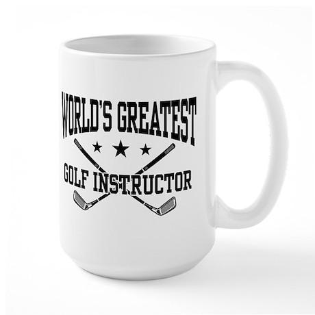 World's Greatest Golf Instructor Large Mug