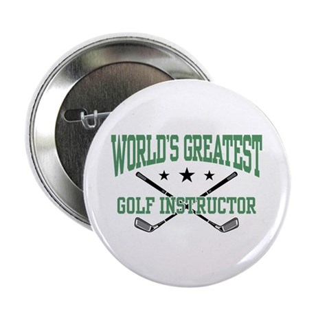 "World's Greatest Golf Instructor 2.25"" Button"
