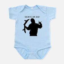 Skate or Die Infant Bodysuit