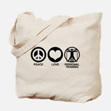 Peace Love Personal Training Tote Bag