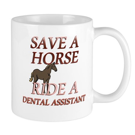 RIDE A DENTAL ASSIST Mugs