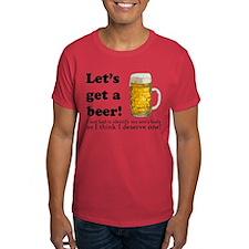 Let's Get A Beer T-Shirt