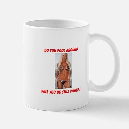 FOOL AROUND Mug