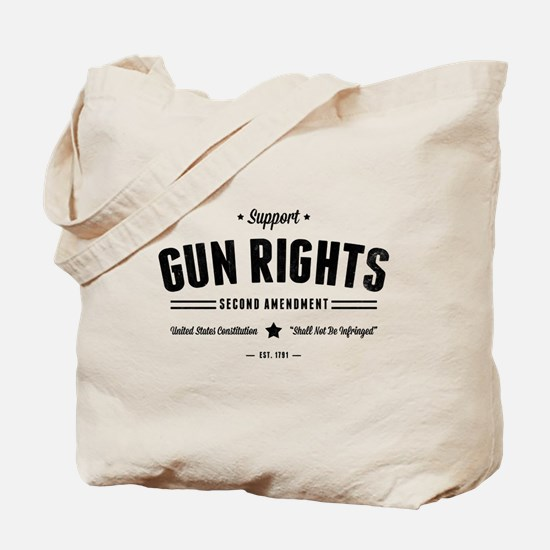 Support Gun Rights Tote Bag
