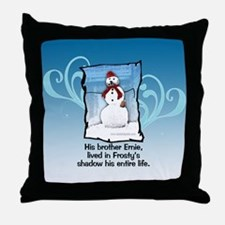 Frosty's Brother... Throw Pillow