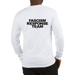 Fascism Response Team Long Sleeve T-Shirt