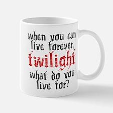 Live Forever Mug