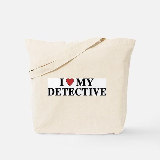 I Love My Detective Tote Bag