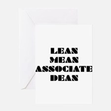 Lean Mean Associate Dean Greeting Card