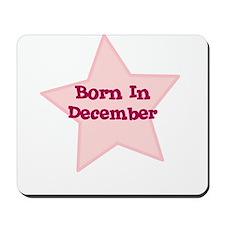 Born In December Mousepad