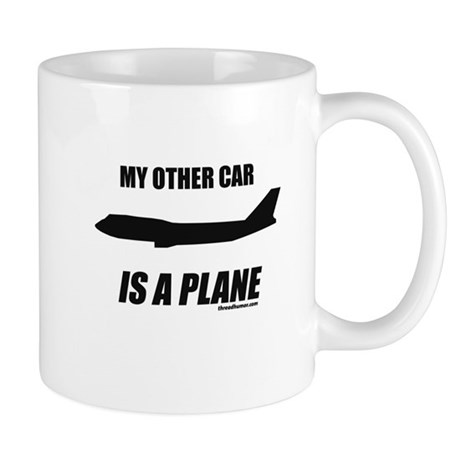 My Other Car Is A Plane Mug