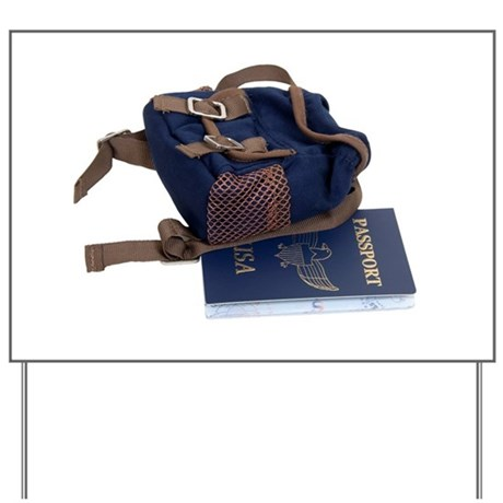 Passport and backpack Yard Sign