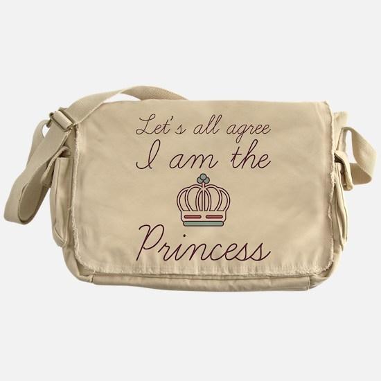 I Am The Princess Messenger Bag
