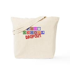 Pre-School Dropout Tote Bag