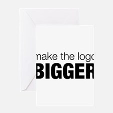 Make the logo bigger Greeting Card