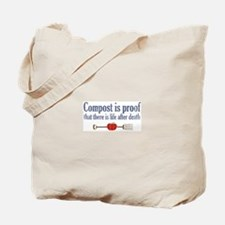 Compost is Proof Tote Bag