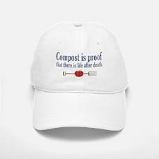 Compost is Proof Baseball Baseball Cap