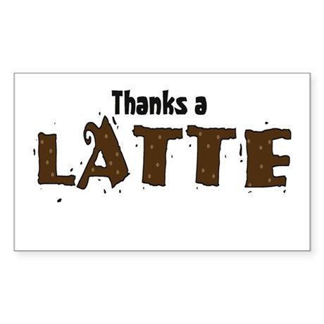Thanks A Latte Rectangle Sticker 10 pk)
