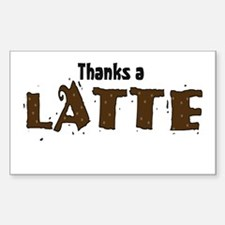 Thanks A Latte Rectangle Decal