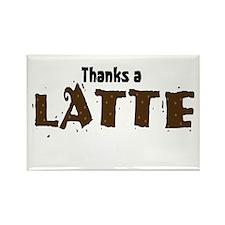 Thanks A Latte Rectangle Magnet