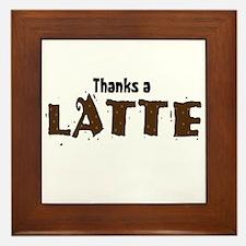 Thanks A Latte Framed Tile