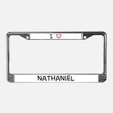 I Love nathaniel License Plate Frame
