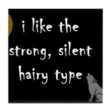New Moon Strong Silent Hairy Tile Coaster