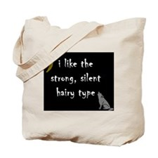 New Moon Strong Silent Hairy Tote Bag