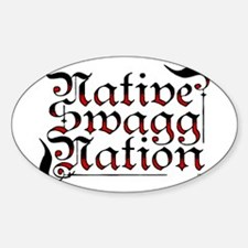 Native Swagg Nation Oval Decal