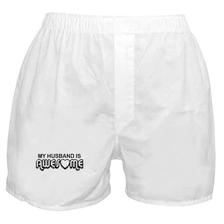 My Husband Is Awesome Boxer Shorts