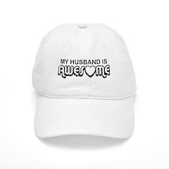 My Husband Is Awesome Baseball Cap