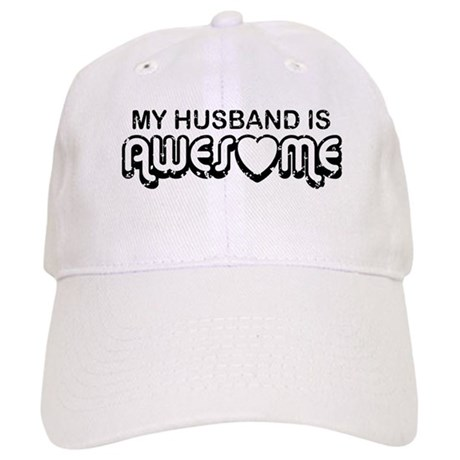 My Husband Is Awesome Cap