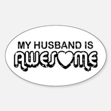 My Husband Is Awesome Oval Decal