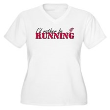 Rather be running T-Shirt