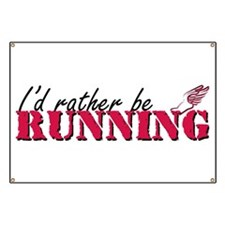 Rather be running Banner