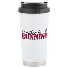 Rather be running Travel Mug