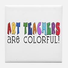 Art Teachers Tile Coaster