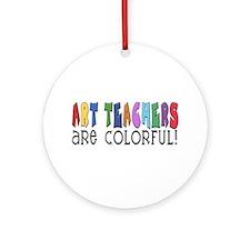 Art Teachers Ornament (Round)