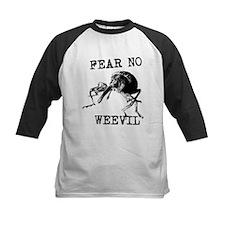 Fear No Weevil Tee