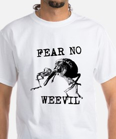 Fear No Weevil Shirt