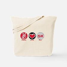 Peace Love Run 5K Tote Bag