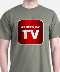 Funny As seen on tv T-Shirt