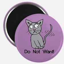 Do Not Want! Magnet