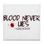 Blood Never Lies Tile Coaster