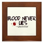 Blood Never Lies Framed Tile