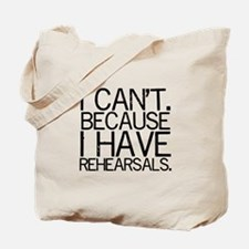 """""""I can't. Because..."""" Tote Bag"""