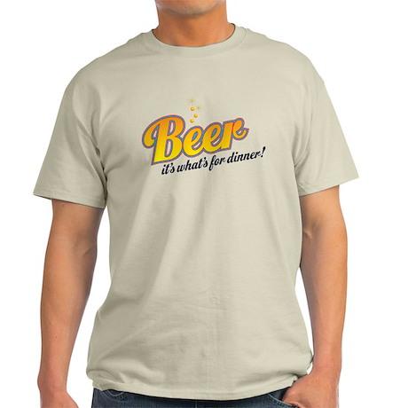 Beer-It's what's for dinner Light T-Shirt