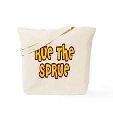 Rue The Sprue Tote Bag