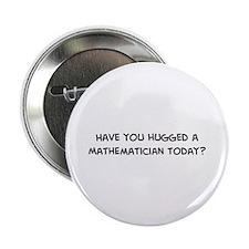 Hugged a Mathematician Button