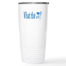 Waht The Hey Funny Jewish Travel Mug